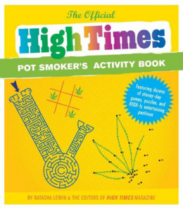 The Official High Times Potsmokers Activity Book